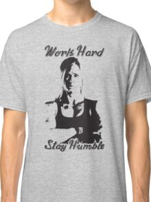 Work Hard, Stay Humble (Holly Holm) Classic T-Shirt
