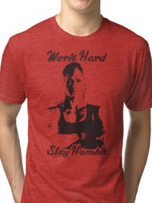 Work Hard, Stay Humble (Holly Holm) Tri-blend T-Shirt