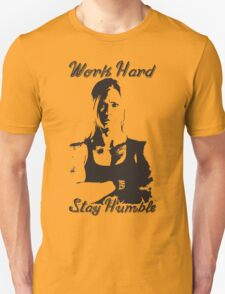 Work Hard, Stay Humble (Holly Holm) Unisex T-Shirt