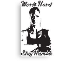 Work Hard, Stay Humble (Holly Holm) Canvas Print