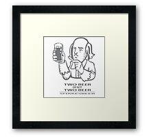 Two Beer Or Not Two Beer - SHAKESBEER Framed Print
