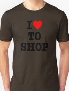 I love to shop T-Shirt