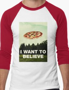 i want to believe in pizza Men's Baseball ¾ T-Shirt