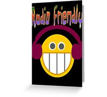 Radio Friendly Greeting Card