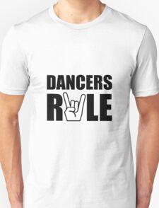 Dancers Rule T-Shirt