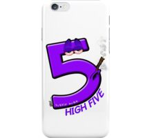 High 5 Purp iPhone Case/Skin