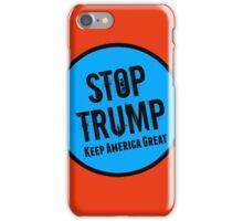 Stop Trump! iPhone Case/Skin