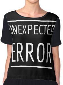 Unexpected Error Chiffon Top