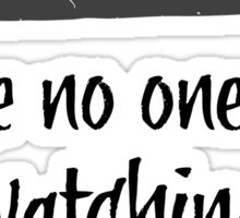Dance Like No One is Watching  Sticker