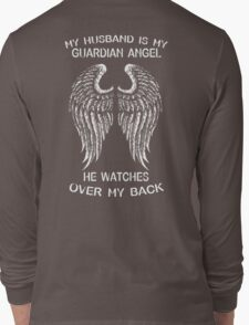 My Husband Is My Guardian Angel He Watches Over My Back T-Shirt