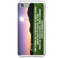 The Vision of a Champion quote iPhone Case/Skin