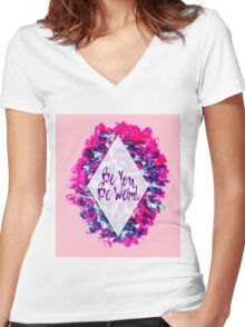 Be You Be Weird Typography Pink Purple Watercolor Women's Fitted V-Neck T-Shirt