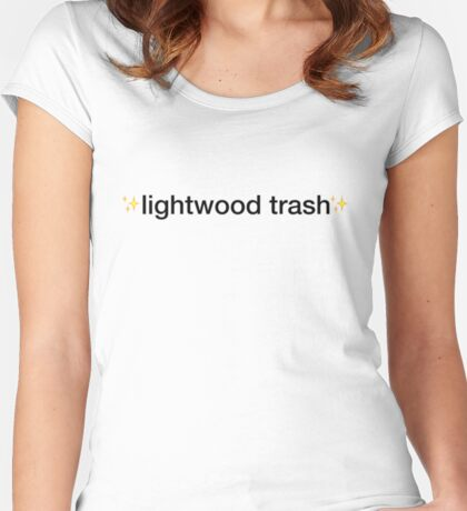 ✨lightwood trash✨ Women's Fitted Scoop T-Shirt