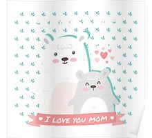 Bear Mother's Day Poster