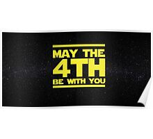 May the 4th be with you Star Wars Poster