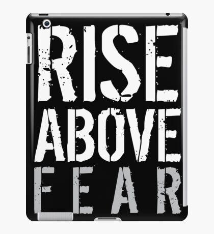 Rise Above Fear iPad Case/Skin