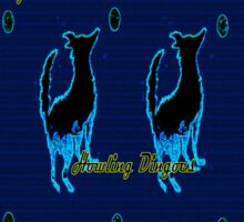 HOWLING DINGOES-NEON MOON Sticker
