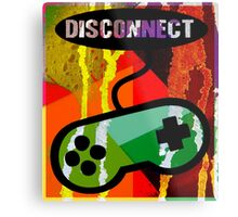DISCONNECT Metal Print