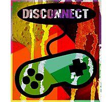 DISCONNECT Photographic Print