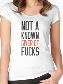 Not a known giver of fucks shirt Women's Fitted Scoop T-Shirt