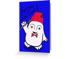 Fezzes are Cool Dr Who Adipose Greeting Card