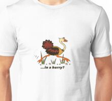 Ostrich, in a Hurry! Unisex T-Shirt