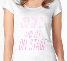 Cover your tits! Women's Fitted Scoop T-Shirt