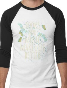 books and music make life better #1 Men's Baseball ¾ T-Shirt