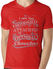 I am too emotionally attached to fictional characters #2 Mens V-Neck T-Shirt