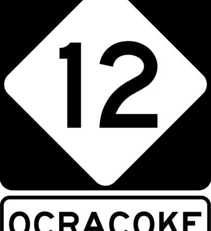 NC 12 - Ocracoke Sticker
