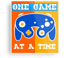 ONE GAME AT A TIME-2 Metal Print
