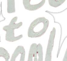 Dreamland Sticker