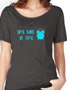 Some Kind Of Time- Dog Fight Women's Relaxed Fit T-Shirt