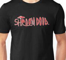 Shroom Dood Unisex T-Shirt