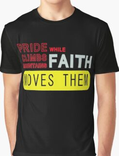 Faith moves them Graphic T-Shirt