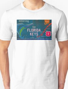 Entering The Florida Keys Unisex T-Shirt