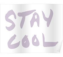 Stay Cool purple Poster