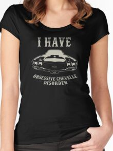 I'have obsessive chevelle disorder Women's Fitted Scoop T-Shirt