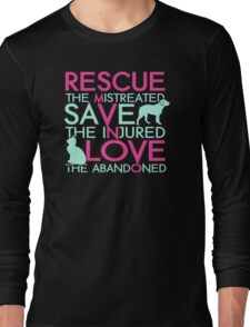 Rescue save love dog and cat Long Sleeve T-Shirt