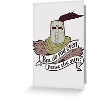Praise The Sun Greeting Card