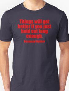 Desmond Dekker's Quote T-Shirt