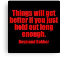 Desmond Dekker's Quote Canvas Print
