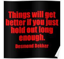 Desmond Dekker's Quote Poster