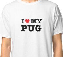 I Heart My Pug Classic T-Shirt