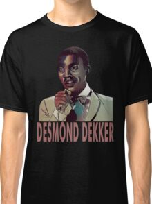 Desmond Dekker  Classic T-Shirt