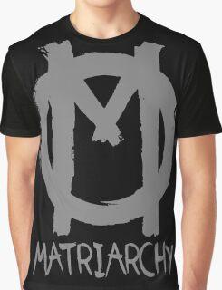 matriarchy Graphic T-Shirt