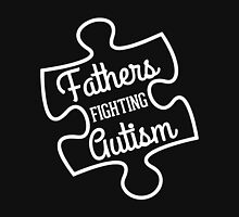Fathers Fighting Autism Unisex T-Shirt