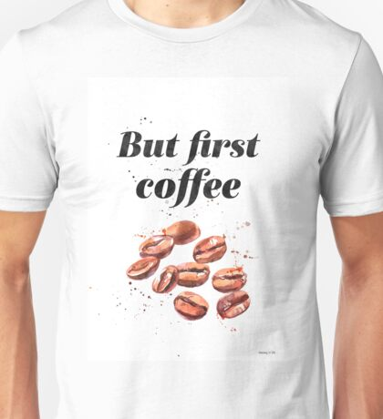 But first coffee LON Unisex T-Shirt