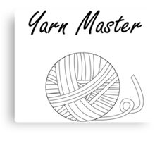 Yarn Master (Yarn) Canvas Print