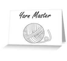 Yarn Master (Yarn) Greeting Card